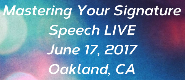 Mastering Your Signature Speech Live