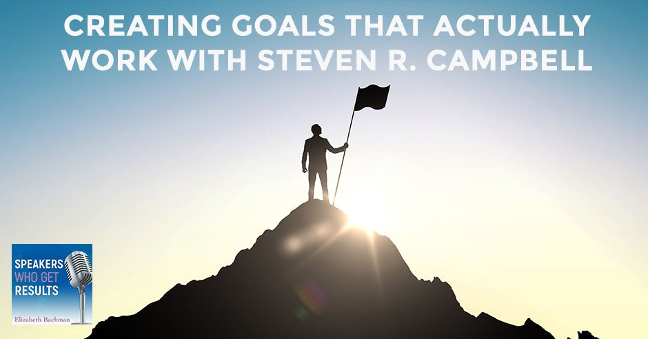 SWGR Campbell | Creating Goals That Work