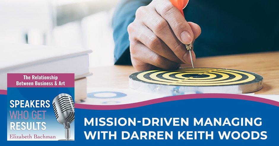 SWGR 539 | Mission Driven Management
