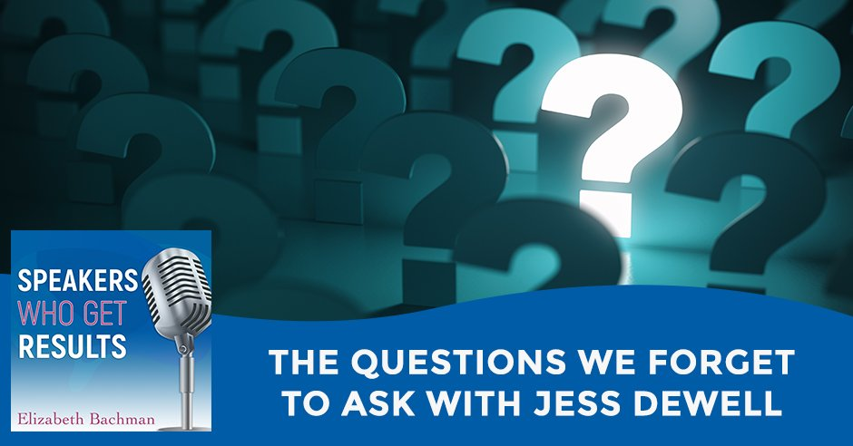 SWGR 562 Jess Dewell | Questions To Ask